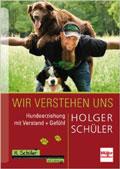 Wir verstehen uns: Hundeerziehung mit Verstand + Gefühl bei amazon.de
